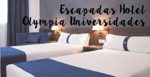 escapadas hotel olympia universidades